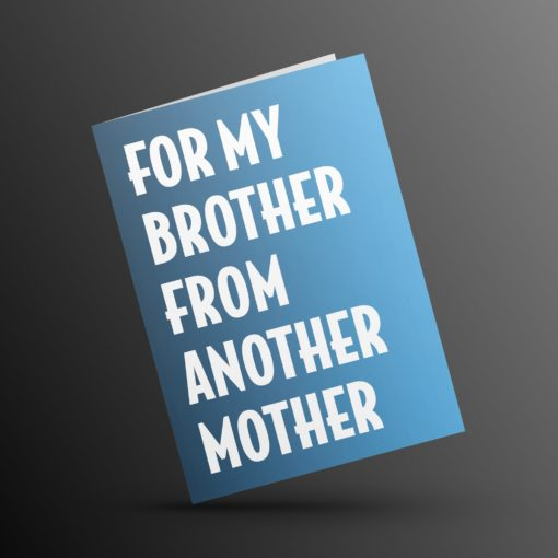 For My Brother from Another Mother kaart (3)